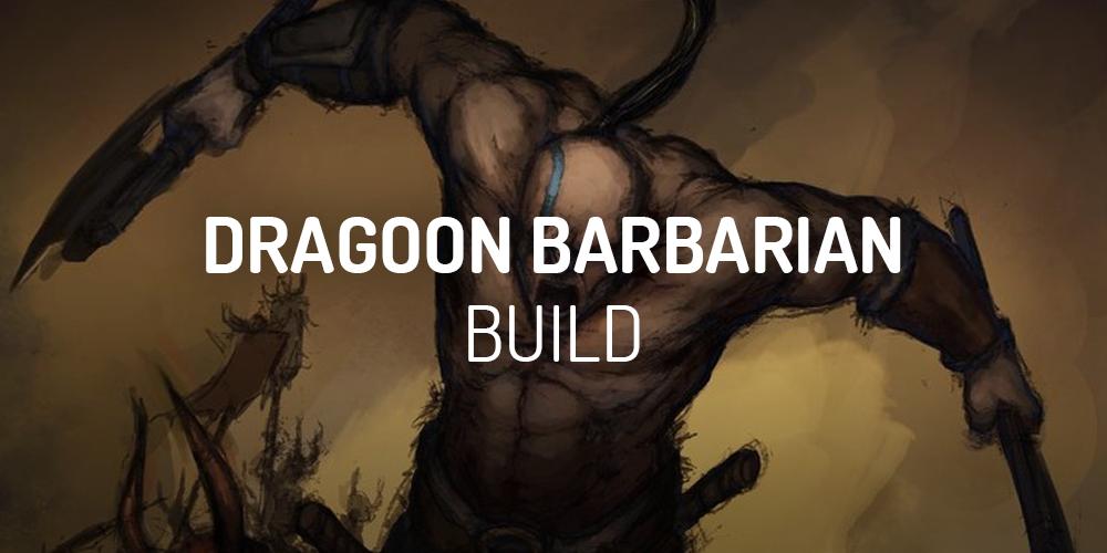 diablo 2 dragoon barbarian build