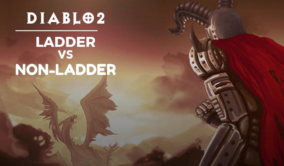 diablo 2 ladder vs. non-ladder