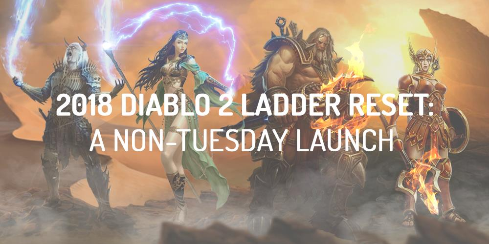 diablo 2 ladder reset 2018